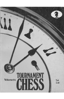 CLEARANCE - Tournament Chess - Volume 54