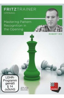 Mastering Pattern Recognition in the Opening - Robert Ris