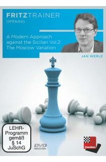 A Modern Approach against the Sicilian - Volume 2 - The Moscow Variation