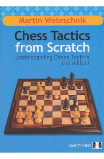 Chess Tactics from Scratch - 2ND EDITION