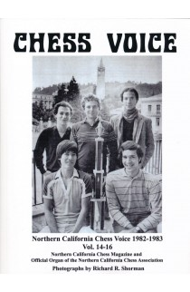 Northern California Chess Voice - 1982-1983 Vol. 14-16