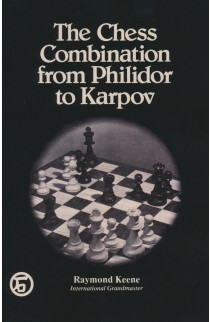 The Chess Combination from Philidor to Karpov