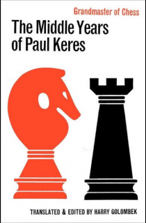 The Middle Years of Paul Keres