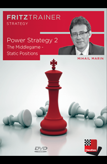 Power Strategy 2 - The Middlegame - Static Positions - Mihail Marin