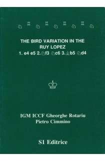 CLEARANCE - The Bird Variation in the Ruy Lopez