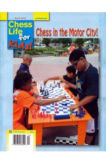 CLEARANCE - Chess Life For Kids Magazine - April 2015 Issue