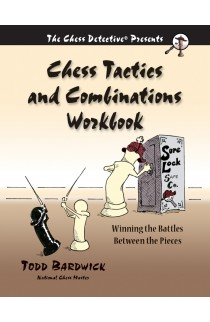 Chess Tactics and Combinations Workbook