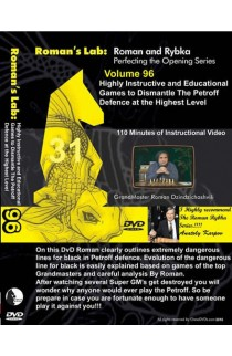 E-DVD ROMAN'S LAB - VOLUME 96 - Highly Instructive & Educational Games to Dismantle the Petroff Defence at the Highest Level