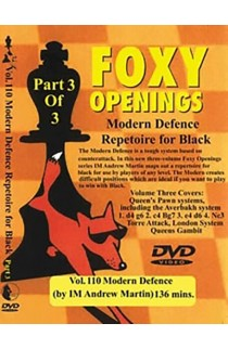 FOXY OPENINGS - VOLUME 110 - Modern Defence Repertoire for Black Part 3