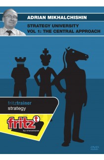 STRATEGY UNIVERSITY - The Central Approach - Adrian Mikhalchishin - VOLUME 1