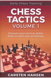 Daily Chess Training: Chess Tactics - Volume 1