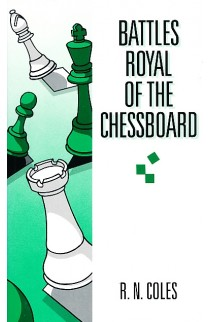 CLEARANCE - Battles Royal of the Chessboard
