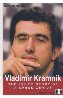 Vladimir Kramnik - The Inside Story of a Chess Genius