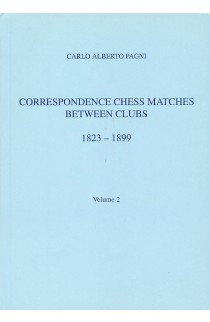 CLEARANCE - Correspondence Chess Matches Between Clubs - 1823-1899 - Volume 2