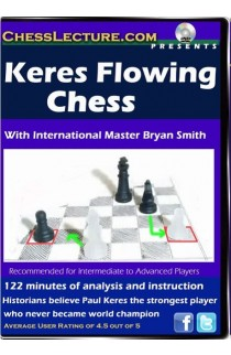 Keres Flowing Chess - Chess Lecture - Volume. 53