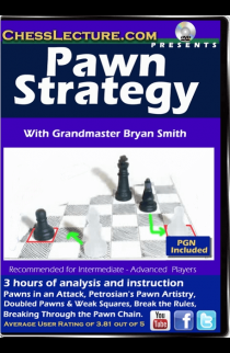 Pawn Strategy - Chess Lecture - Volume 128