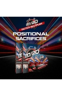 80/20 Tactics Multiplier - Positional Sacrifices - GM Bryan Smith - Volume 12