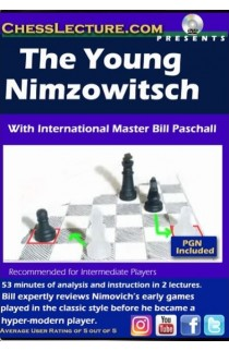 The Young Nimzowitsch - Chess Lecture - Volume 177