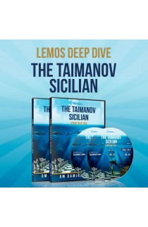 E-DVD - Lemos Deep Dive - #3 - Taimanov Sicilian - GM Damian Lemos - Over 8 Hours of Content!