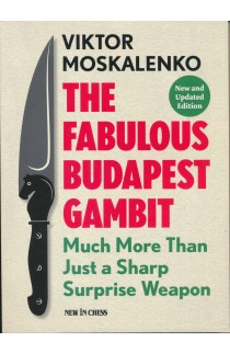 The Fabulous Budapest Gambit - New and Updated Edition
