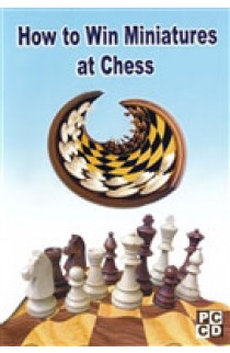 DOWNLOAD - How to Win Miniatures at Chess