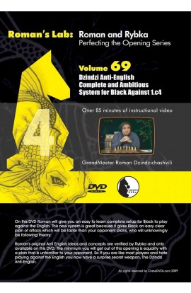 E-DVD ROMAN'S LAB - VOLUME 69 - Dzindzi Anti-English Complete and Ambitious Systems for Black Against 1. c4