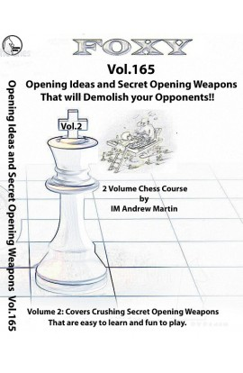 E-DVD FOXY OPENINGS - Volume 165 - Opening Ideas and Techniques for Young and Improving Players - Vol. 2
