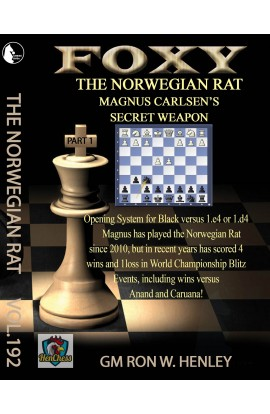 Foxy Openings - The Norwegian Rat - GM Ron Henley - Volume 192