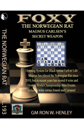 Foxy Openings - The Norwegian Rat - GM Ron Henley - Volume 193