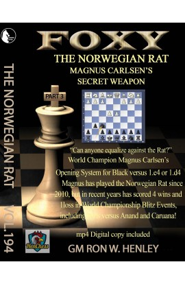Foxy Openings - The Norwegian Rat - GM Ron Henley - Volume 194