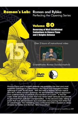 E-DVD ROMAN'S LAB - VOLUME 80 - Reversing of Well Established Evaluations in the Giuoco Piano & 2 Knights Defense