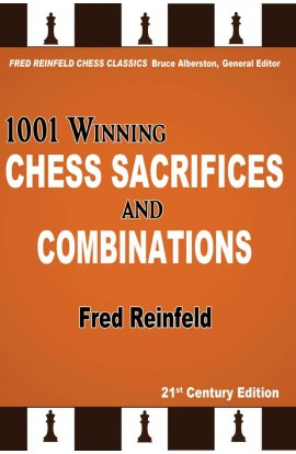 1001 Winning Chess Sacrifices & Combinations