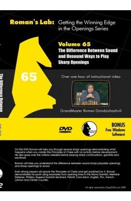 E-DVD ROMAN'S LAB - VOLUME 65 - The Difference Between Sound and Unsound Ways to Play Sharp Openings