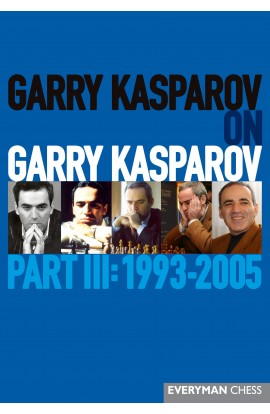 Garry Kasparov on Garry Kasparov - PART 3