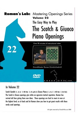 E-DVD ROMAN'S LAB - VOLUME 22 - The Easy Way to Play the Scotch and Giuoco Piano Openings