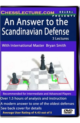 An Answer to the Scandinavian Defense - Chess Lecture - Volume 18