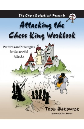 Attacking the Chess King Workbook