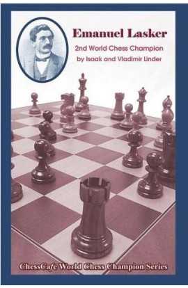 CLEARANCE - Emanuel Lasker - Second World Chess Champion