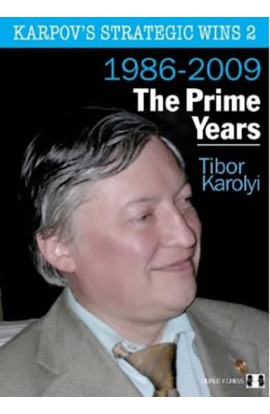 Karpov's Strategic Wins - 1986-2010 - VOLUME 2