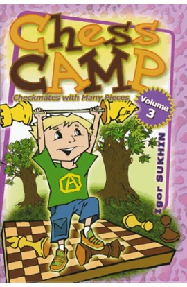 Chess Camp - VOLUME 3