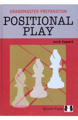 Grandmaster Preparation - Positional Play - PAPERBACK