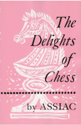 The Delights of Chess