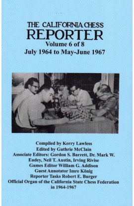 The California Chess Reporter - VOLUME 6