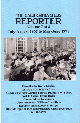 The California Chess Reporter - VOLUME 7