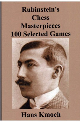 Rubinstein's Chess Masterpieces