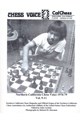 Northern California Chess Voice - 1976-1979 Vol. 9-11