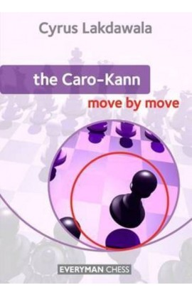 The Caro-Kann - Move by Move