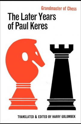 The Later Years of Paul Keres