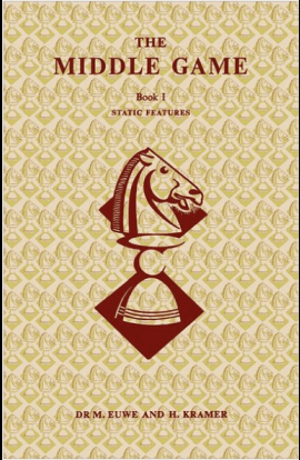 The Middle Game in Chess - Book I