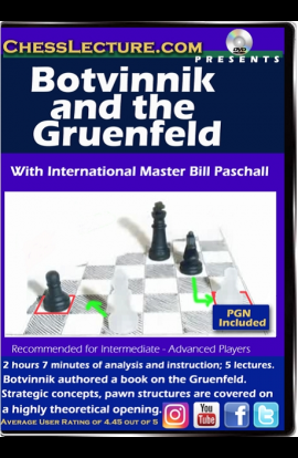 Botvinnik and the Gruenfeld - Chess Lecture - Volume 167